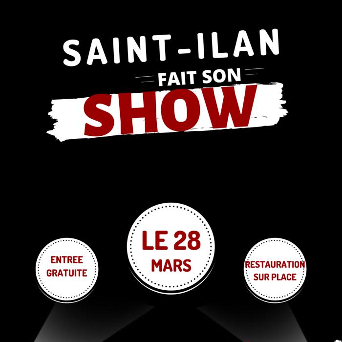 Saint Ilan fait son show