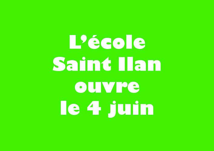 L''école Saint Ilan ouvre le 4 juin 0
